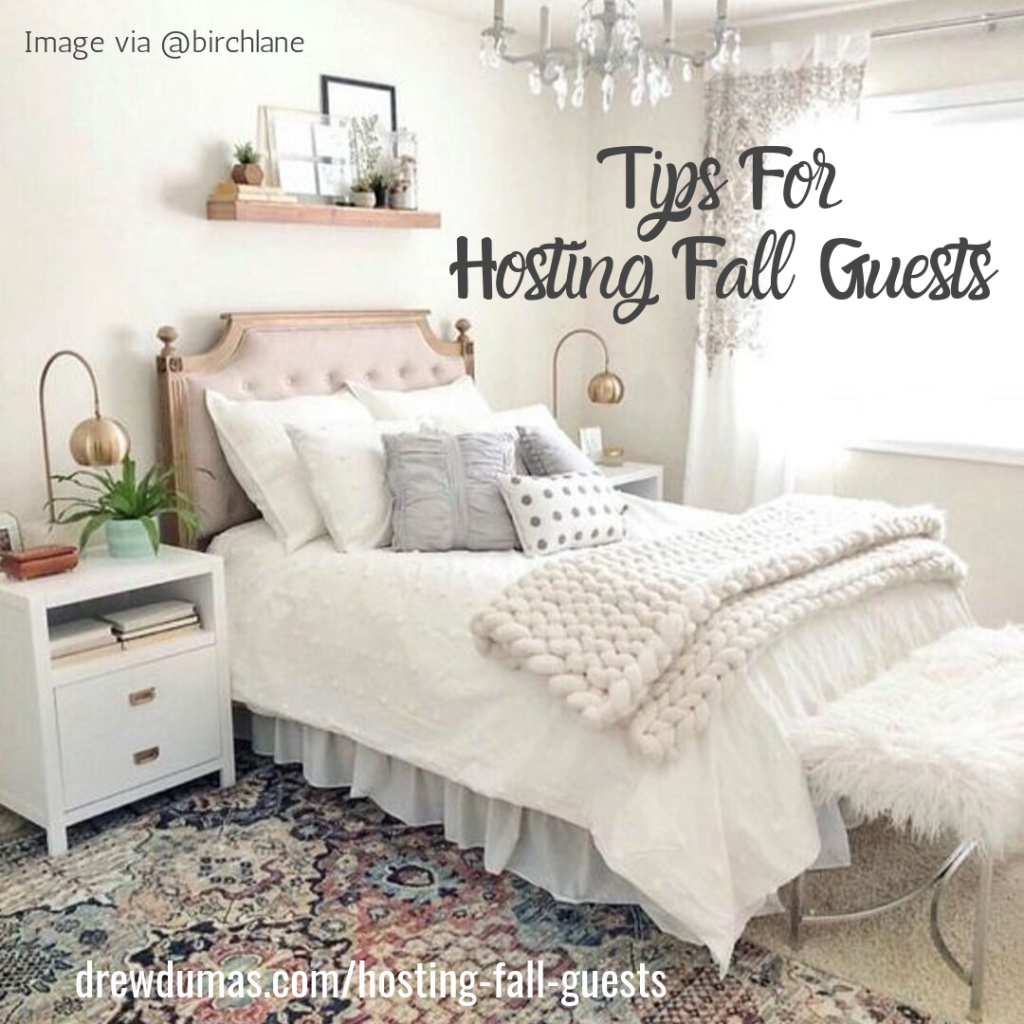 Tips for Hosting Fall Guests from Drew Dumas Realtor written by Tabitha Dumas. Spruce up the guest bedroom! Headboard by Birchlane